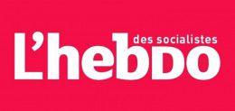 Retrouvez  tous les numéros de l'Hebdo des socialistes
