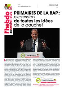 L'Hebdo des socialistes n°835 : « Primaires de la BAP : expression de toutes les idées de la gauche »