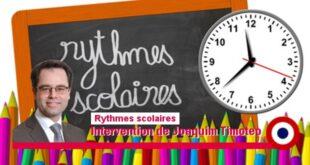 Rythmes scolaires: retour à la semaine de 4 jours – Intervention de Joaquim Timoteo