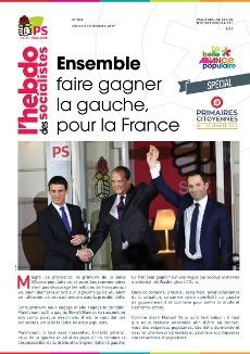 L'Hebdo des socialistes n°851 : « Ensemble faire gagner la gauche, pour la France »