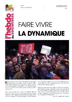 L'Hebdo des socialistes n°853 : Faire vivre la dynamique