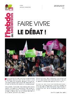 L'Hebdo des socialistes n°854 : Faire vivre le débat