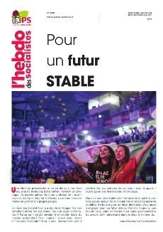 L'Hebdo des socialistes n°860 : « Pour un futur stable »