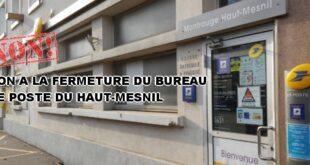 Non à la fermeture du bureau de Poste du Haut-Mesnil