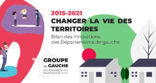 2015-2021 Changer la vie des territoires – Bilan des innovations des Départements de gauche