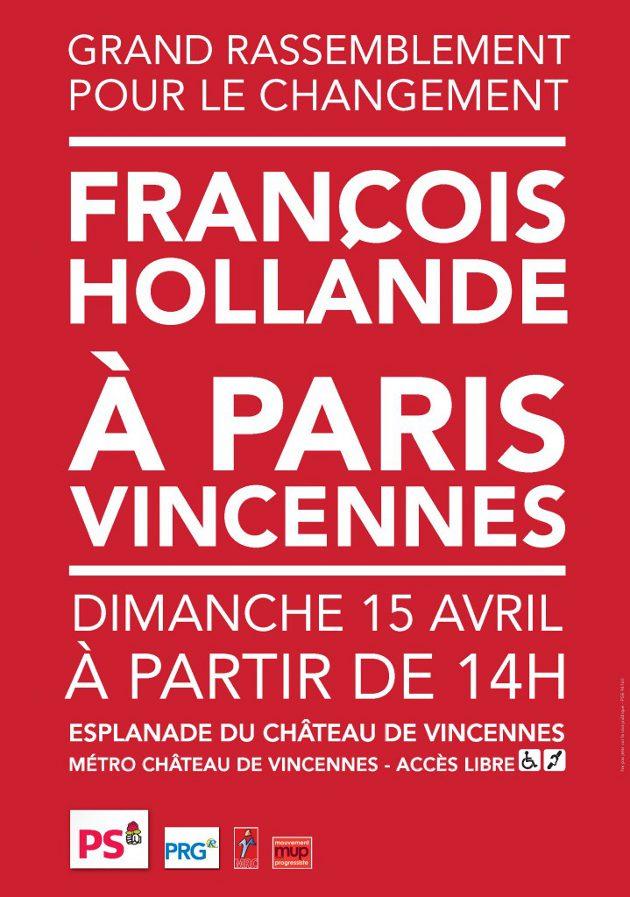 Dimanche 15 avril, venez participer au grand meeting de Paris-Vincennes avec François Hollande !