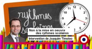 Non à la mise en œuvre des rythmes scolaires – Intervention de Joaquim Timoteo