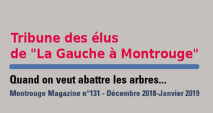 Tribune Montrouge Magazine – Quand on veut abattre les arbres…